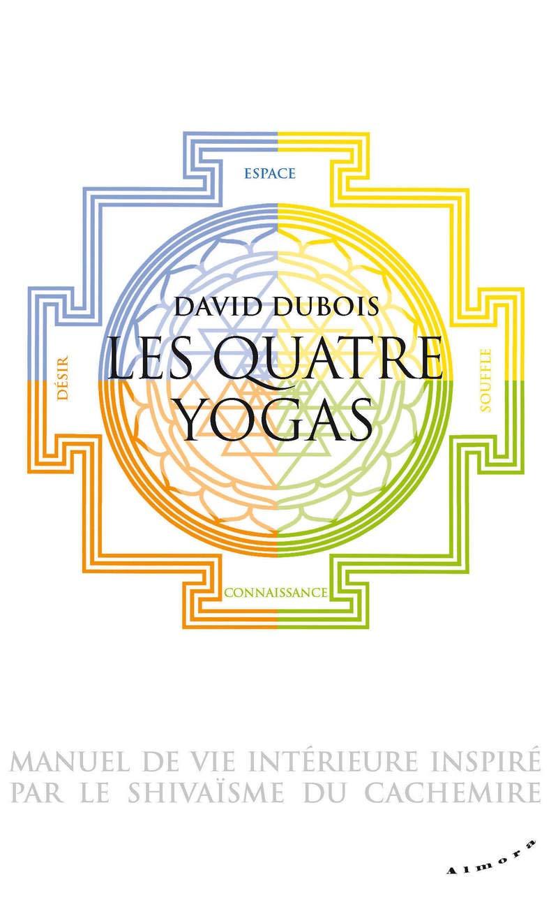 Les Quatre yogas